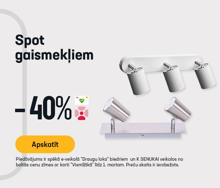 SPOT gaismekļiem -40%