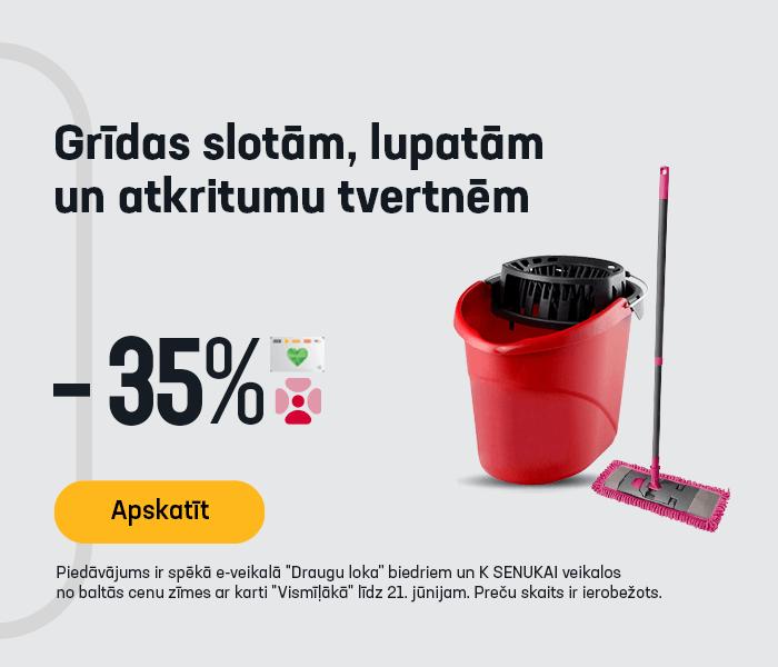 Grīdas slotām, lupatām un atkritumu tvertnēm -35%