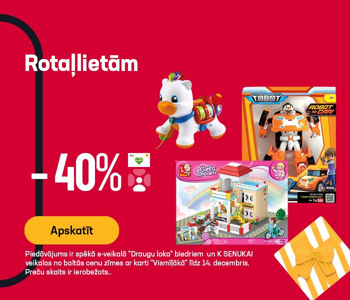 Rotaļlietām -40% atlaide