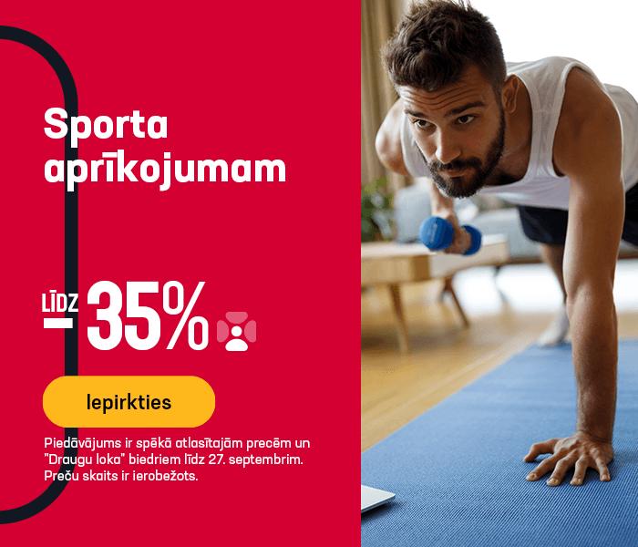 Sporta aprīkojumam līdz -35%