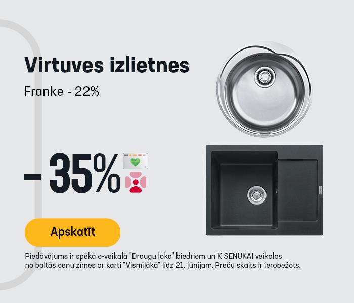 Virtuves izlietnes -35% *Franke -22%