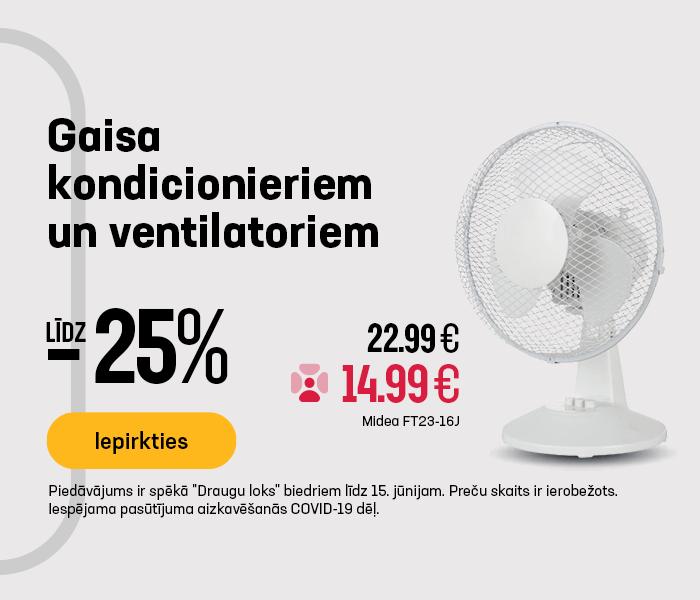 Gaisa kondicionieriem un ventilatoriem līdz -25%