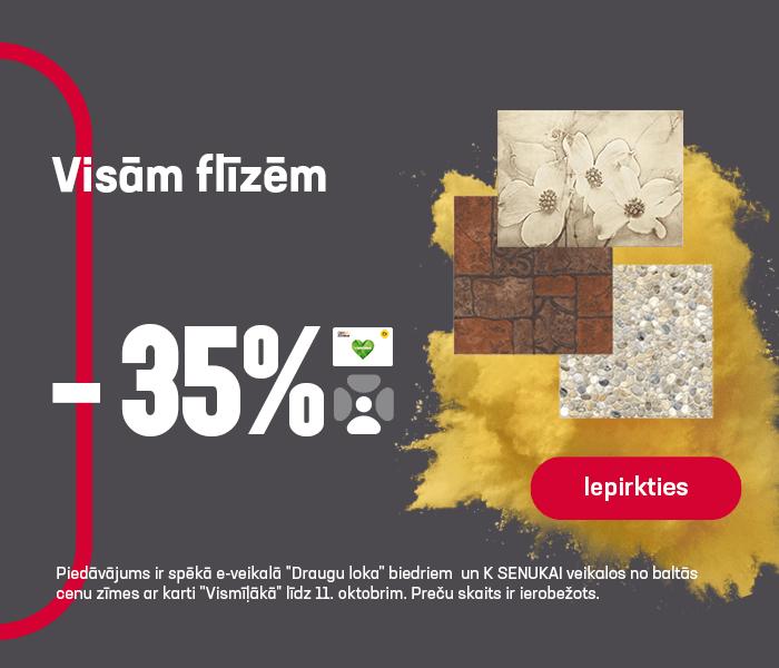 Visām flīzēm -35%