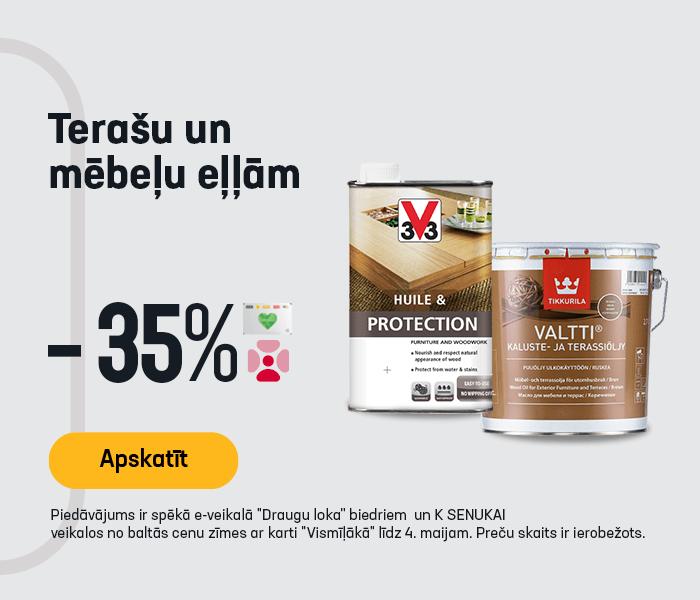 Terašu un mēbeļu eļļām -35%