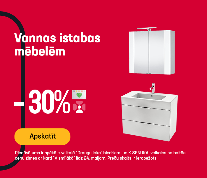 Vannas istabas mēbelēm -30%