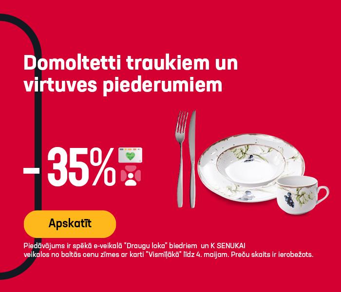 Domoltetti traukiem un virtuves piederumiem -35%