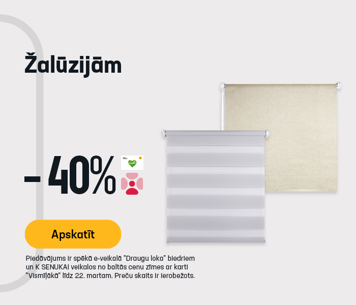Žalūzijām -40%