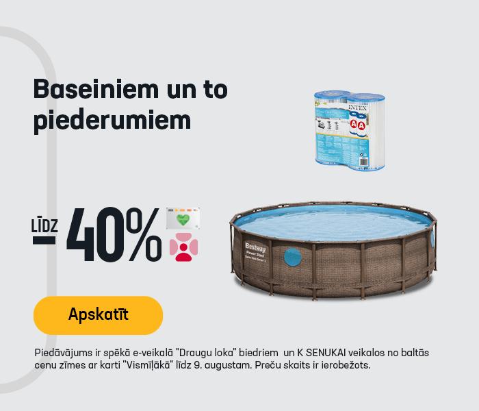 Baseiniem un to piederumiem līdz -40%