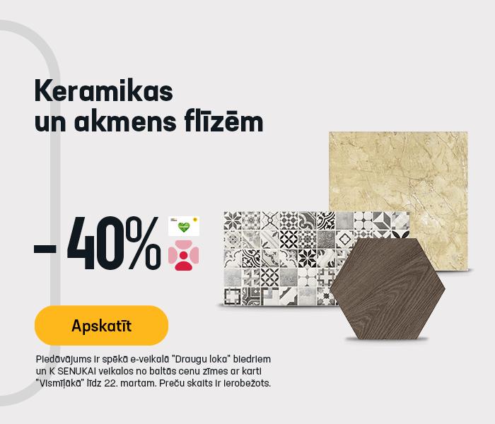 Keramikas un akmens flīzēm -40%