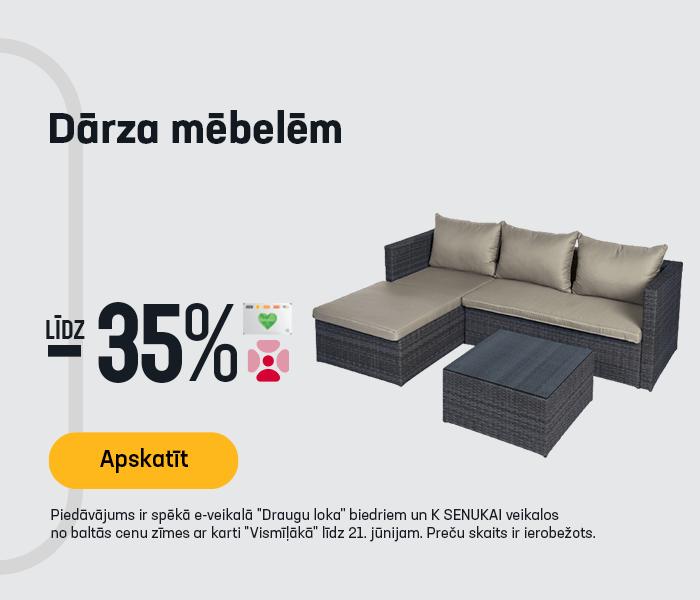 Dārza mēbelēm līdz -35%