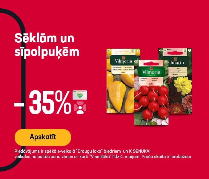 Sēklām un sīpolpuķēm -40%