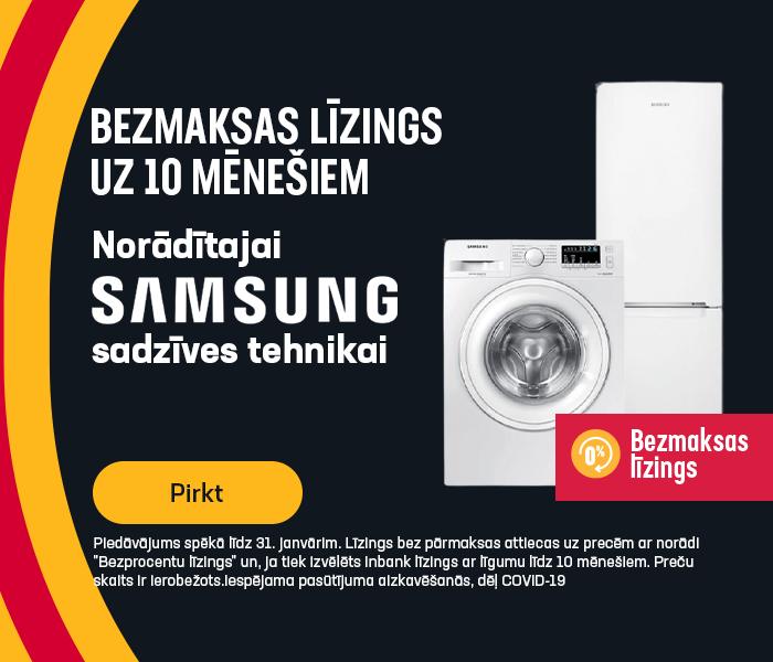 Bezmaksas līzings uz 10 mēnešiem norādītajai Samsung sadzīves tehnikai