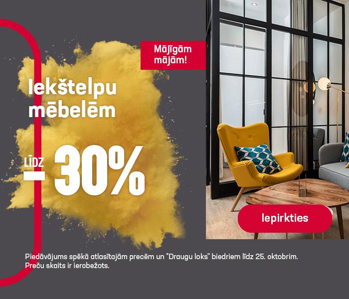 Mājīgām mājām! Iekštelpu mēbelēm līdz -30%