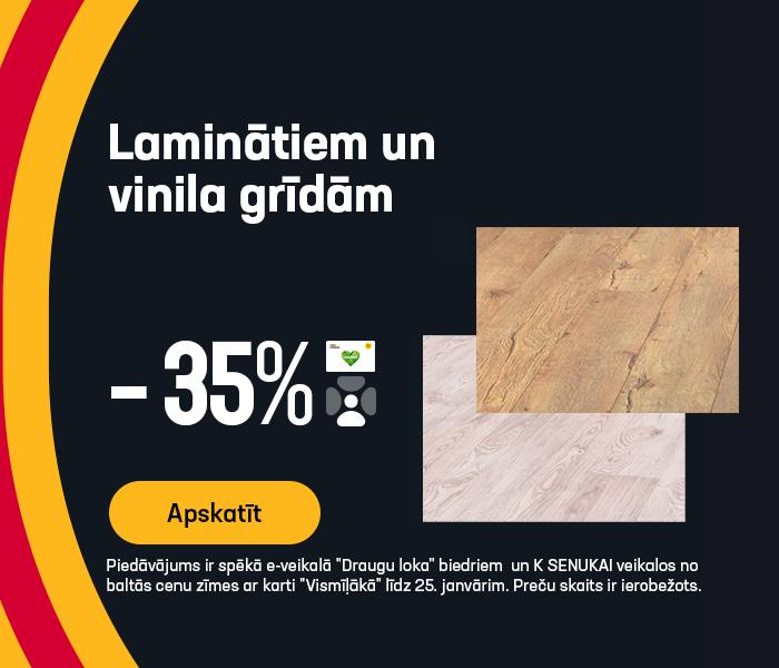 Laminātiem un vinila grīdām -35%
