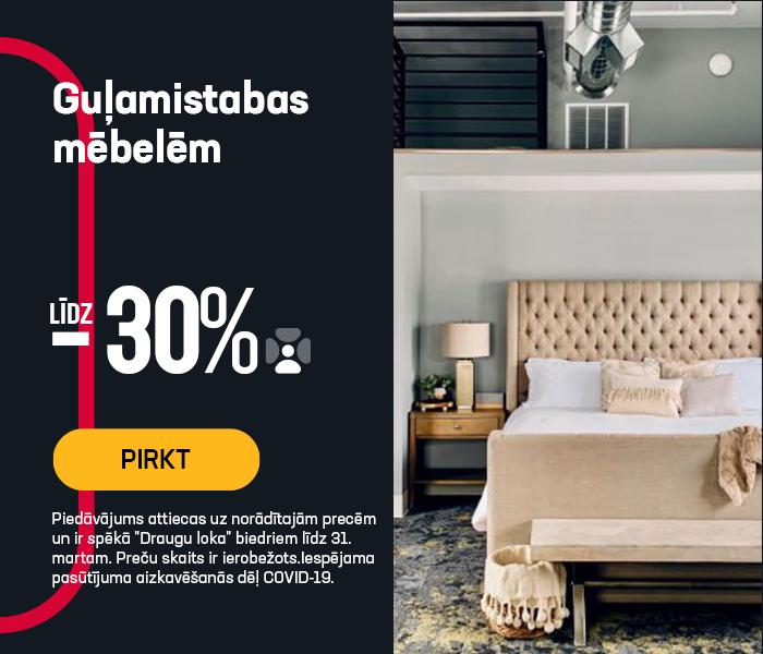 Guļamistabas mēbelēm līdz -30%