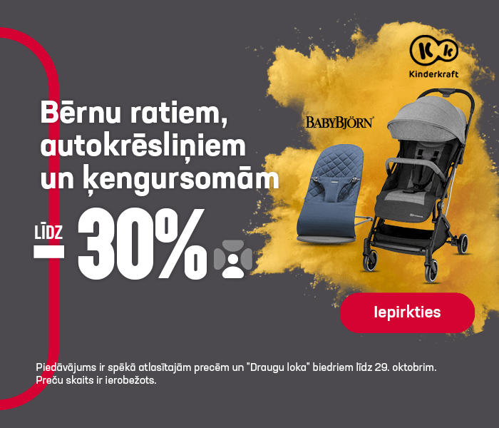Bērnu ratiem, autokrēsliņiem un ķengursomām līdz -30%
