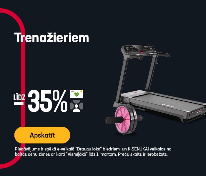 Trenažieriem līdz -35%