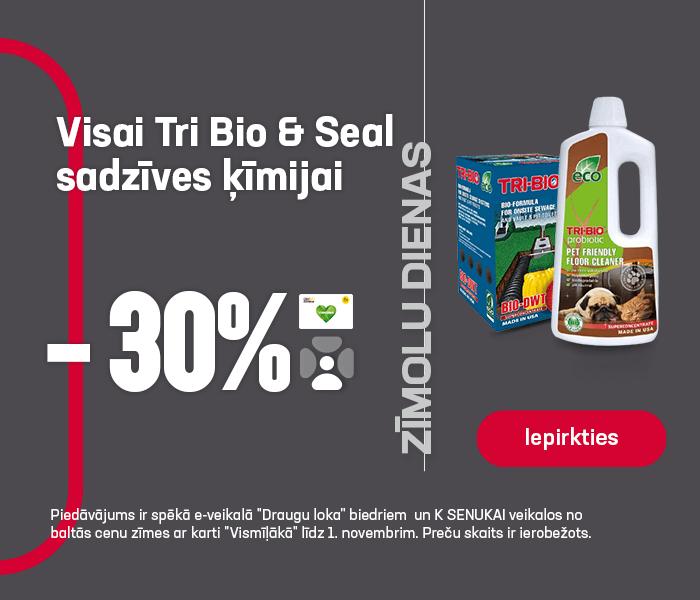 Visai Tri Bio & Seal sadzīves ķīmijai -30%