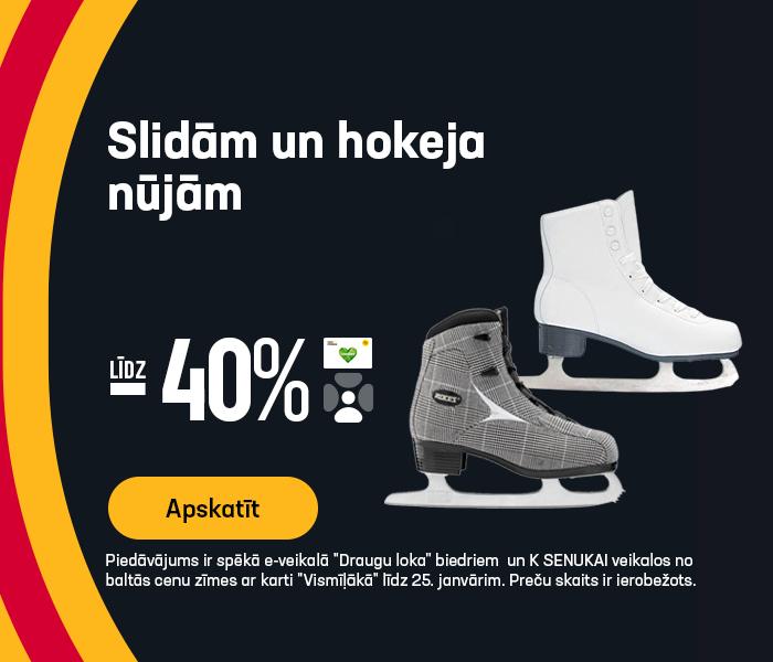 Slidām un hokeja nūjām līdz -40%