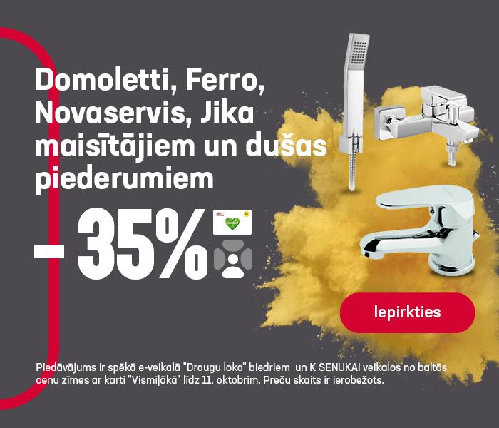 Domoletti, Ferro, Novaservis, Jika maisītājiem un dušas piederumiem -35%