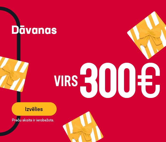 Dāvanas virs 300 EUR