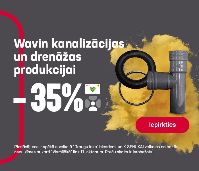 Wavin kanalizācijas un drenāžas produkcijai -35%