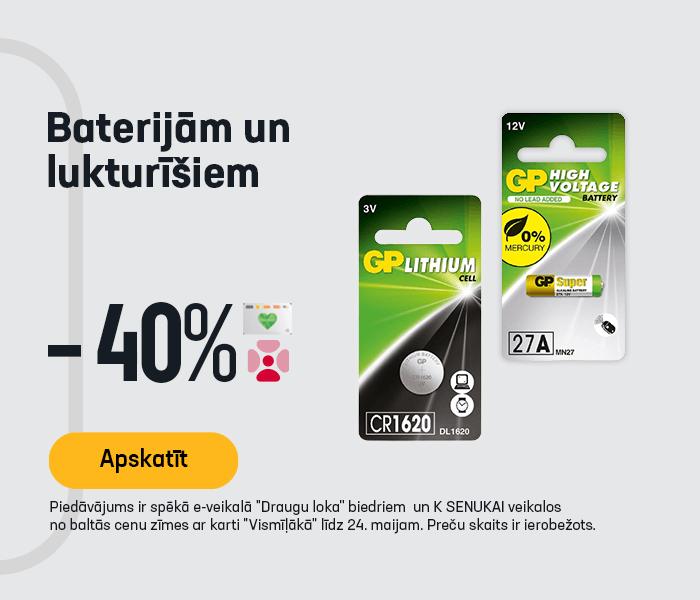 Baterijām un lukturīšiem -40%