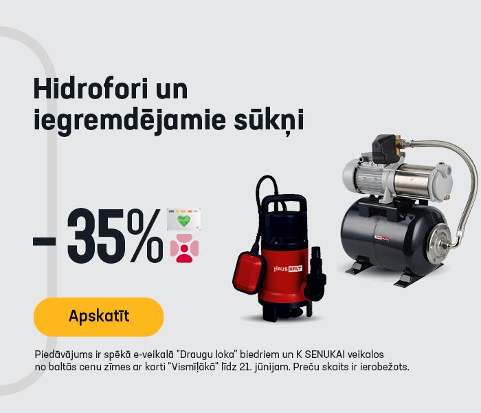 Hidrofori un iegremdējamie sūkņi -35%
