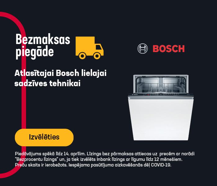Bezmaksas piegāde atlasītajai Bosch lielajai sadzīves tehnikai