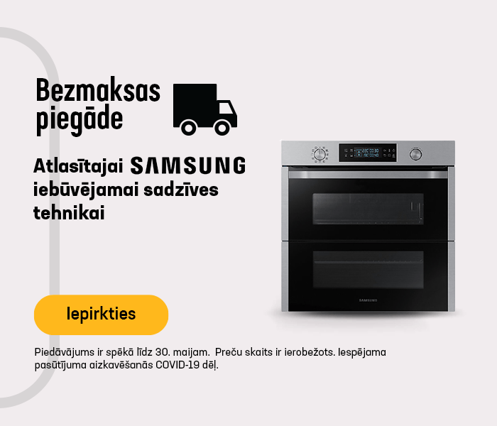 Atlasītajai Samsung iebūvejamai sadzīves tehnikai bezmaksas piegāde
