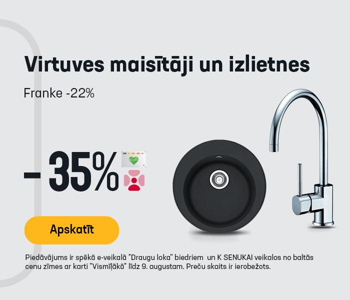Virtuves maisītāji un izlietnes -35% ***Franke -22%