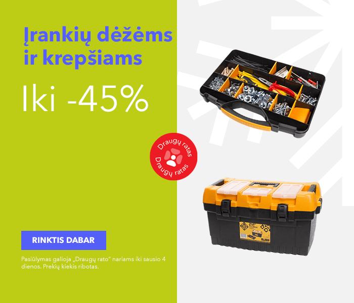 Iki -45% įrankių dėžėms ir krepšiams