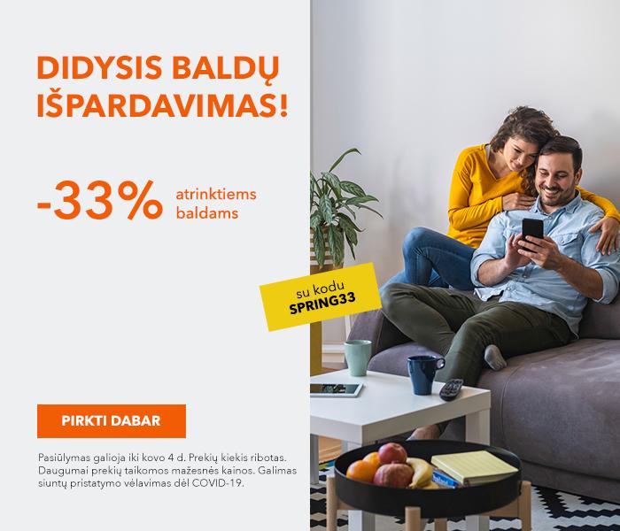 DIDYSIS BALDŲ IŠPARDAVIMAS! Laikas atnaujinti savo namus! -33% su kodu: SPRING33