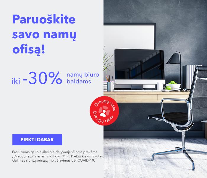 Paruoškite savo namų ofisą! iki -30% namų biuro baldams