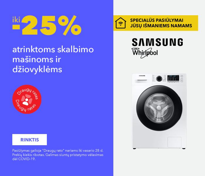 SPECIALŪS PASIŪLYMAI JŪSŲ IŠMANIEMS NAMAMS iki -25% atrinktoms skalbimo mašinoms ir džiovyklėms