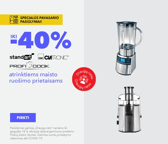 Specialūs pavasario pasiūlymai! iki -40% atrinktiems Standard, Proficook, Clatronic maisto ruošimo prietaisams