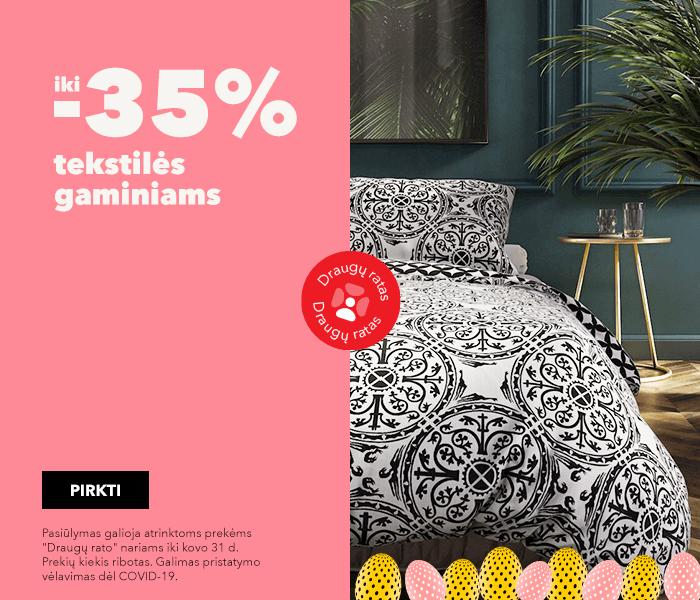 Pasiruoškite Velykoms su specialiais pasiūlymais iki -35% tekstilės gaminiams