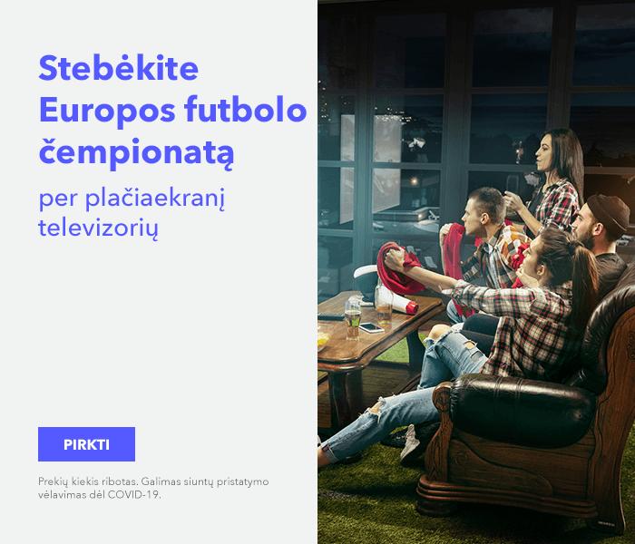 Stebėkite Europos futbolo čempionatą per didelį TV ekraną!