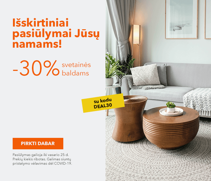 Išskirtiniai pasiūlymai Jūsų namams! - 30% nuolaidos kodas svetainės baldams