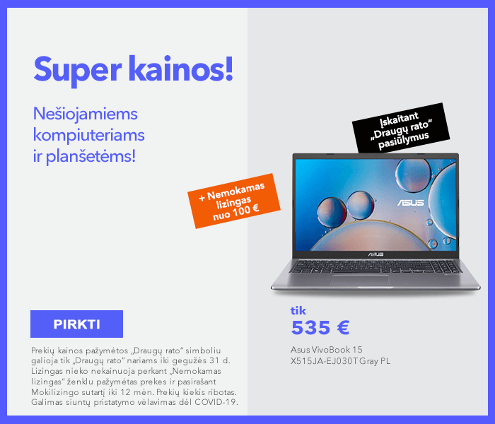 Super kainos nešiojamiems kompiuteriams ir planšetėms! Pirkite išsimokėtinai!
