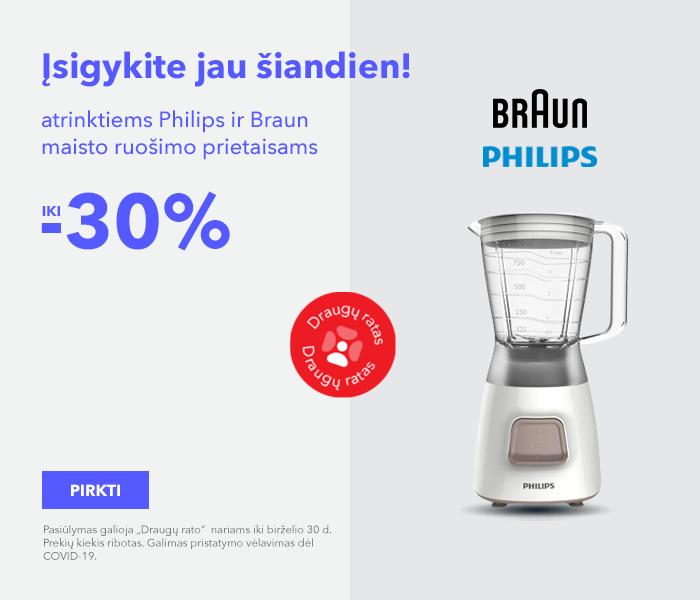 Įsigykite jau šiandien! iki -30% atrinktiems Philips ir Braun maisto ruošimo prietaisams