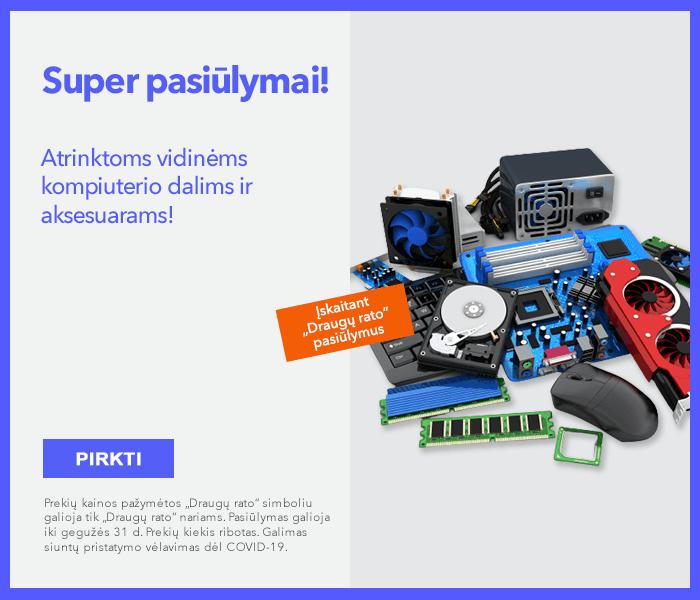 Super pasiūlymai atrinktoms vidinėms kompiuterio dalims ir aksesuarams!