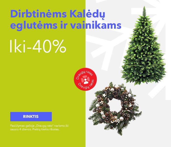 Iki -40% dirbtinėms Kalėdų eglutėms ir vainikams