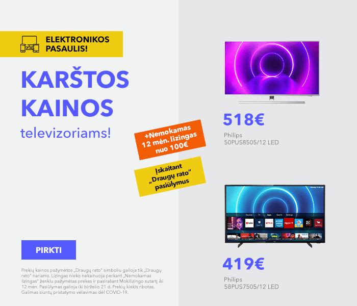 Elektronikos pasaulis! Karštos kainos televizoriams!