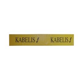 Signalinė juosta su užrašu KABELIS