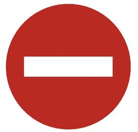 """Zīme """"Ieeja aizliegta"""" Ø10cm"""