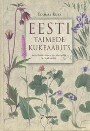 Raamat Eesti taimede kukeaabits, autor Toomas Kukk, 415lk