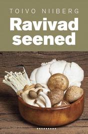 Raamat ''Ravivad seened. Kukeseenest India Mereriisini''
