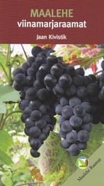 """Raamat """"Maalehe viinamarjaraamat"""", autor Jaan Kivistik 128lk"""