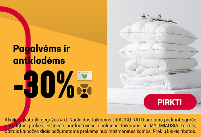 Pagalvėms ir antklodėms –30 %
